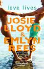 Love Lives by Emlyn Rees, Josie Lloyd (Paperback, 2004)