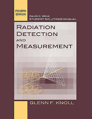 radiation detection and measurement student solutions manual by rh ebay co uk Usdoi Water Measurement Manual Usbr Water Measurement Manual