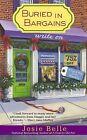 Buried in Bargains by Josie Belle (Paperback / softback, 2013)