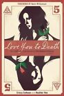 Love You to Death - Season 5: The Unofficial Companion to the Vampire Diaries by Crissy Calhoun (Paperback, 2014)