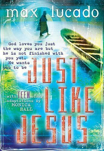 Just Like Jesus For Tweens By Max Lucado 2003 Paperback Ebay