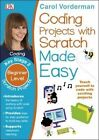 Coding Projects with Scratch Made Easy KS2 Scratch Projects by Carol Vorderman (Paperback, 2016)
