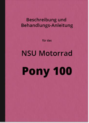 NSU Pony 100 Motorrad Bedienungsanleitung Betriebsanleitung ...