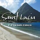 Saint Lucia by C Hyacinth-Gideon (Paperback / softback, 2014)