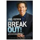 Break Out! : 5 Keys to Go Beyond Your Barriers and Live an Extraordinary Life by Joel Osteen (2013, Hardcover)