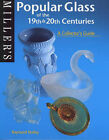 Popular Glass of the 19th and 20th Centuries: A Collector's Guide by Raymond Notley (Paperback, 2000)