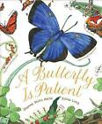 Butterfly Is Patient by Dianna Hutts Aston (Hardback, 2011)