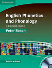English Phonetics and Phonology Hardback with Audio CDs (2): A Practical Course by Peter J. Roach (Mixed media product, 2009)