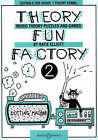 Theory Fun Factory: Music Theory, Puzzles and Games: v. 2 by Katie Elliott (Paperback, 1994)