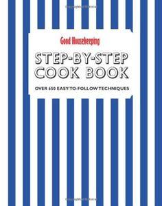 Good-Housekeeping-Step-by-Step-Cookbook-O-by-Good-Housekeeping-In-1908449322