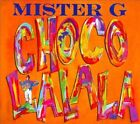Choco Lalala [Digipak] by Mister G (CD, 2012, Coil)