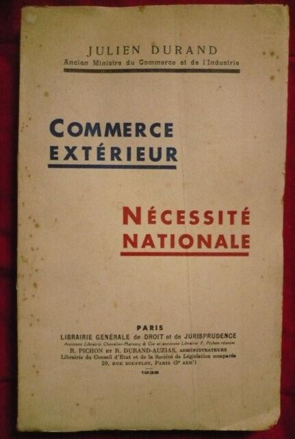 Julien Durand, Commerce extérieur nécessité nationale