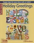 Holiday Greetings by Leisure Arts (Paperback / softback, 2015)