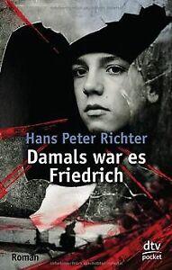 Damals-war-es-Friedrich-Roman-von-Richter-Hans-Peter-Buch-Zustand-gut