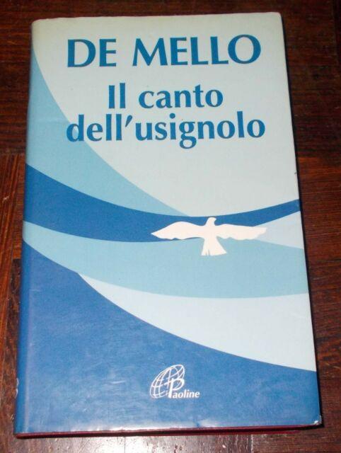 IL CANTO DELL'USIGNOLO ANTHONY DE MELLO 1997 1°EDIZIONE PAOLINE