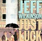 Just Luck * by Jeff Wilkinson (CD, Mar-2005, Gadfly Records)