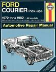 Ford Courier Pick-Ups 1972 Thru 1982: Automotive Repair Manual von Peter Ward und J. H. Haynes (1965, Taschenbuch)