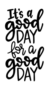 It/'s a good day Vinyl Decal Sticker for Wine Bottle Craft Party Gift