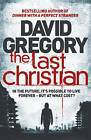 The Last Christian: A Novel by David Gregory (Paperback, 2011)