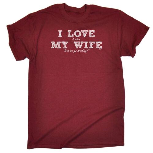 Funny Novelty T-Shirt Mens tee TShirt Love Wife Go Drinking
