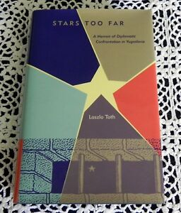 Stars-Too-Far-by-Laszlo-Toth-SIGNED-Yugoslavia-National-Security-Sugar-Industry