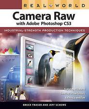 Real World Camera Raw with Adobe Photoshop CS3 (Real World)-ExLibrary