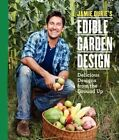 Jamie Durie's Edible Garden Design by Jamie Durie (Paperback / softback, 2014)