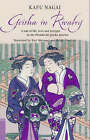 Geisha in Rivalry: A Tale of Life, Love and Intrigue in the Shimbashi Geisha Quarter by Kafu Nagai (Paperback, 2006)