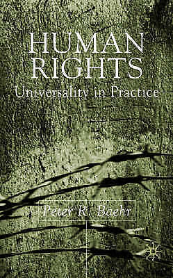 Human Rights: Universality in Practice by Baehr, P.