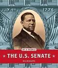 The U.S. Senate by Bill McAuliffe (Hardback, 2016)