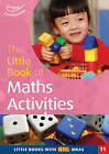 The Little Book of Maths Activities: Little Books with Big Ideas by Sally Featherstone (Paperback, 2002)