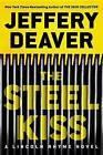 The Steel Kiss by Jeffery Deaver (CD-Audio, 2016)