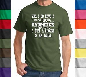 Yes-I-Do-Have-A-Beautiful-Daughter-A-Gun-Shovel-Funny-T-Shirt-Father-039-s-Day-Gun