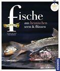 Fische aus heimischen Seen & Flüssen von Jacqueline Vogt und Ingo Swoboda (2011, Gebundene Ausgabe)