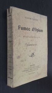 Claude-Farrere-Humo-Opio-Preface-P-Louys-Paris-P-Ollendrff-Librero-Pin