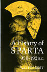 A History of Sparta, 950-192 B.C. by William George Grieve Forrest (Paperback, 1969)