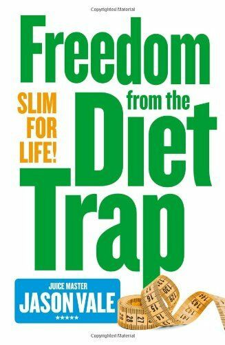 1 of 1 - Freedom from the Diet Trap: Slim for Life by Vale, Jason 0007284926 The Cheap
