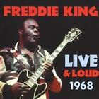 Live And Loud 1968 von Freddie King (2014)