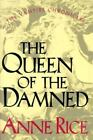 Vampire Chronicles: The Queen of the Damned 3 by Anne Rice (1988, Hardcover)