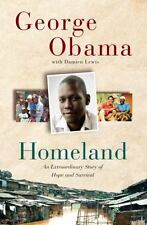 Homeland: An Extraordinary Story of Hope and Survival by Obama, George