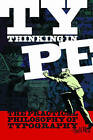 Thinking in Type: The Practical Philosophy of Typography by Alex White (Paperback, 2005)