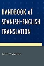 Handbook of Spanish-English Translation by Lucia V. Aranda (2007, Hardcover)