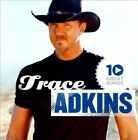 10 Great Songs by Trace Adkins (CD, Apr-2012, EMI Music Distribution)