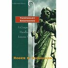 Temporary Shepherds: A Congregational Handbook for Interim Ministry by Alban Institute, Inc (Paperback, 1998)