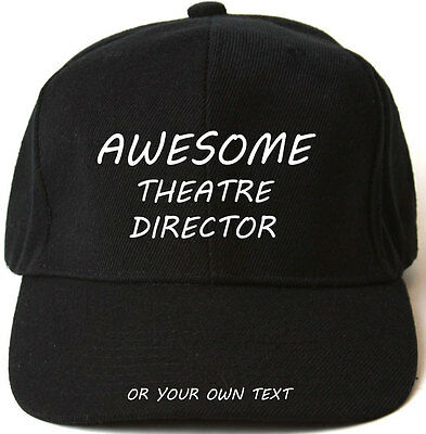 AWESOME THEATRE DIRECTOR PERSONALISED BASEBALL CAP HAT XMAS GIFT