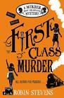 First Class Murder by Robin Stevens (Paperback, 2015)