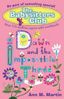 Dawn and the Impossible Three by Ann M. Martin (Paperback, 2011)