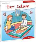 Der Islam den Kindern erklärt von Georg Schwikart (2016, Taschenbuch)