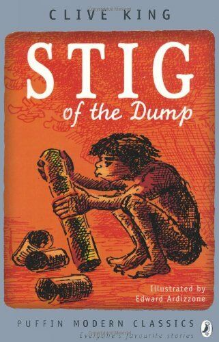 Stig of the Dump (Puffin Modern Classics) By Clive King, Edward .9780141329697