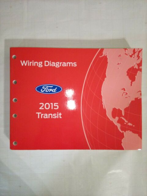 2015 Ford Transit Electrical Wiring Diagrams Service